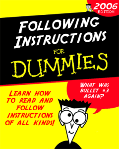 following-instructions-for-dummies